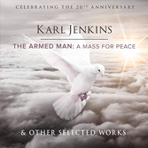 Celebrations for the 20th Anniversary of The Armed Man: A Mass For Peace.