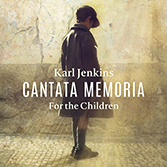 Cantata Memoria For the Children